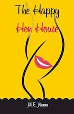 The Happy Hen House af M. E. Nesser