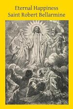 Eternal Happiness af Saint Robert Bellarmine