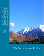 The Provo Canyon Review Volume 1; Issue 3 and Volume 2; Issue 1 and 2 af The Provo Canyon Review