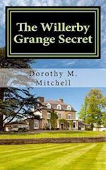 The Willerby Grange Secret af Dorothy M. Mitchell