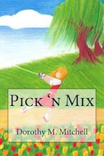 Pick 'n Mix af Dorothy M. Mitchell