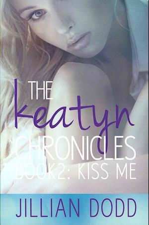 Kiss Me af Jillian Dodd