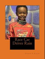 Race Car Driver Rain af Dionne L. Fields