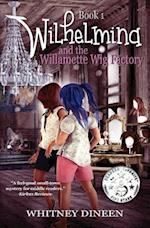 Wilhelmina and the Willamette Wig Factory af Whitney Dineen