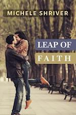 Leap of Faith af Michele Shriver