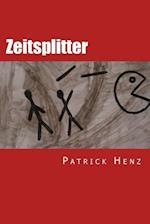 Zeitsplitter af Patrick Henz
