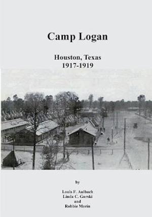 Camp Logan af Louis F. Aulbach