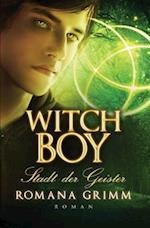 Witch Boy af Romana Grimm