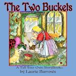 The Two Buckets af Laurie Barrows