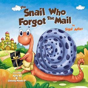 The Snail Who Forgot the Mail af Sigal Adler