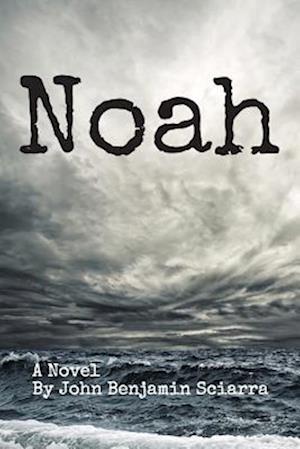 Noah af John Benjamin Sciarra