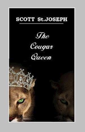 Bog, paperback The Cougar Queen af MR Scott St Joseph