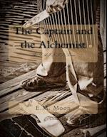The Captain and the Alchemist af E. M. Moon