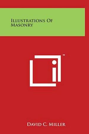 Illustrations of Masonry af David C. Miller