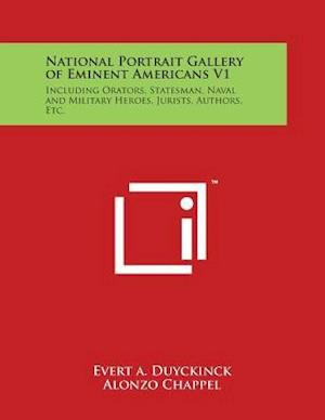 National Portrait Gallery of Eminent Americans V1 af Evert a. Duyckinck