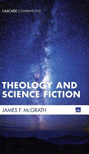 Bog, hardback Theology and Science Fiction af James F. McGrath