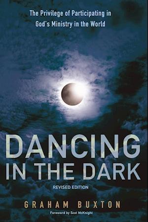 Bog, paperback Dancing in the Dark, Revised Edition af Graham Buxton