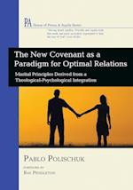 The New Covenant as a Paradigm for Optimal Relations af Pablo Polischuk