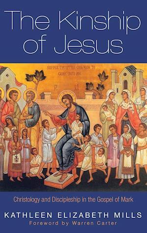 Bog, hardback The Kinship of Jesus af Kathleen Elizabeth Mills