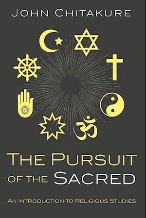 The Pursuit of the Sacred af John Chitakure