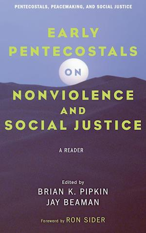 Bog, hardback Early Pentecostals on Nonviolence and Social Justice