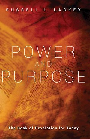 Bog, paperback Power and Purpose af Russell L Lackey