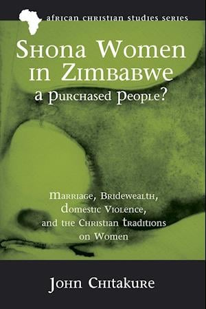 Bog, paperback Shona Women in Zimbabwe-A Purchased People? af John Chitakure