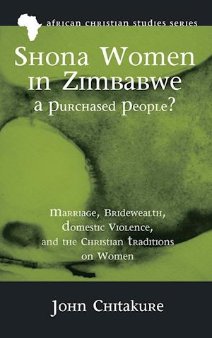 Shona Women in Zimbabwe-A Purchased People? af John Chitakure