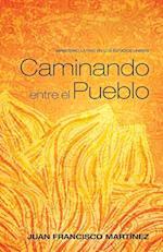 Caminando Entre El Pueblo af Juan Francisco Martinez