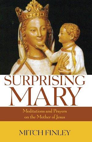 Bog, paperback Surprising Mary af Mitch Finley