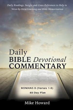 Daily Bible Devotional Commentary af Mike Howard