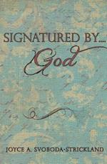 Signatured By....God