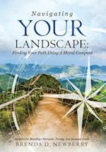 Navigating Your Landscape