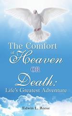 The Comfort of Heaven or Death