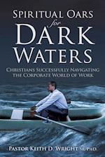 Spiritual Oars for Dark Waters