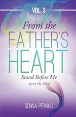 From the Father's Heart Vol.3