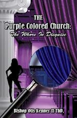The Purple Colored Church