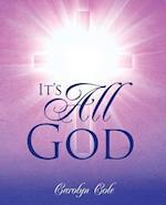 It's All God