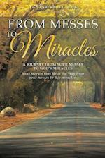 From Messes to Miracles