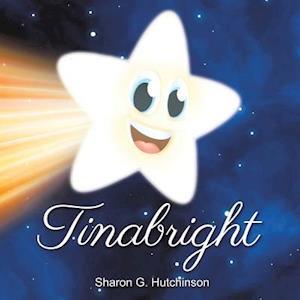 Bog, paperback Tinabright af Sharon G. Hutchinson