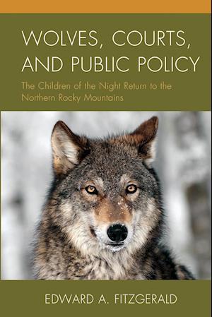 Bog, paperback Wolves, Courts, and Public Policy af Edward A. Fitzgerald