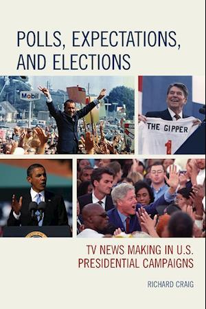 Bog, paperback Polls, Expectations, and Elections af Richard Craig
