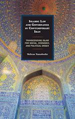 Islamic Law and Governance in Contemporary Iran af Mehran Tamadonfar