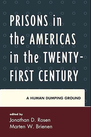 Bog, paperback Prisons in the Americas in the Twenty-First Century af Jonathan D. Rosen