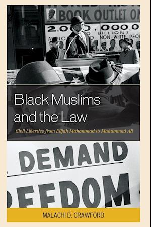 Bog, paperback Black Muslims and the Law af Malachi D. Crawford