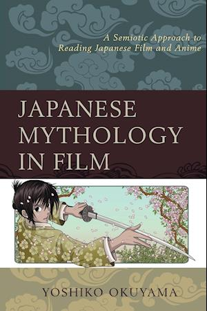 Bog, paperback Japanese Mythology in Film af Yoshiko Okuyama