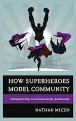 How Superheroes Model Community