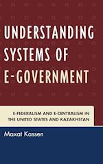 Understanding Systems of e-Government af Maxat Kassen