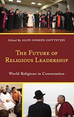 The Future of Religious Leadership (Interreligious Reflections)