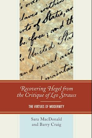 Bog, paperback Recovering Hegel from the Critique of Leo Strauss af Sara Macdonald